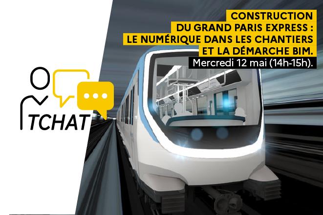 Construction du Grand Paris Express : le numérique dans les chantiers et la démarche BIM